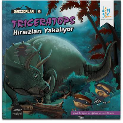 Dinozorlar Trıceratops Hırsızları Yakalıyor