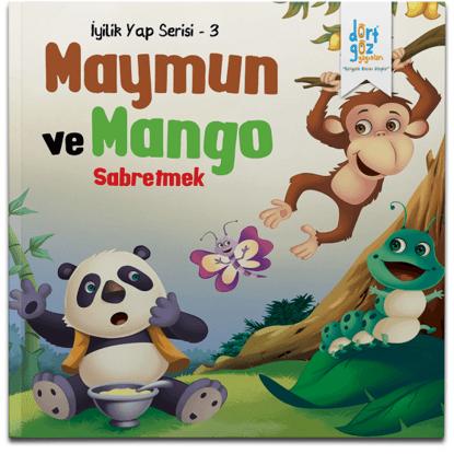 İyilik Yap 3 Maymun ve Mango Ağacı Sabretmek