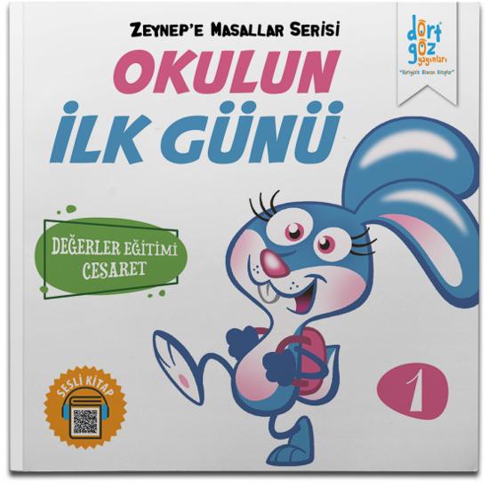 Zeynep'e Masallar Serisi 1 – Okulun İlk Günü