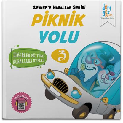 Zeynep'e Masallar Serisi 3 – Piknik Yolu